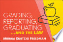 Book Grading  Reporting  Graduating   and the Law