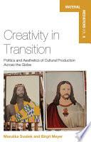 Creativity in Transition