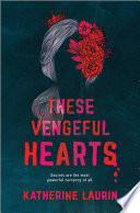 These Vengeful Hearts Book PDF