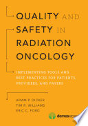 Quality and Safety in Radiation Oncology