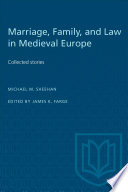 Marriage  Family and Law in Medieval Europe