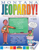 Montana Jeopardy Answers Questions About Our State  book