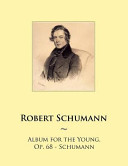 Album for the Young  Op  68   Schumann