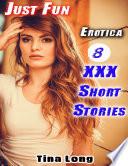 Erotica  Just Fun  8 XXX Short Stories