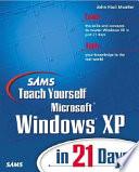 SAMS Teach Yourself Windows XP in 21 Days