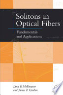 Solitons In Optical Fibers : distance. solitons can be found in hydrodynamics, nonlinear...