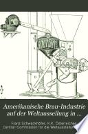 Amerikanische Brau-Industrie auf der Weltausstellung in Chicago