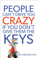People Can t Drive You Crazy If You Don t Give Them the Keys