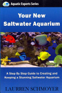 Your New Saltwater Aquarium