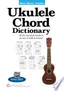 Mini Music Guides  Ukulele Chord Dictionary