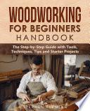 Woodworking For Beginners Handbook