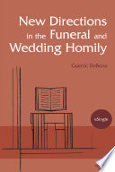 New Directions in the Funeral and Wedding Homily