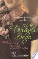 The Forsyte Saga 8  Flowering Wilderness