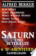 Sammelband 6 Sf Abenteuer Saturn Und Beteigeuze
