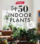 Yates Top 50 Indoor Plants And How Not To Kill Them! Book