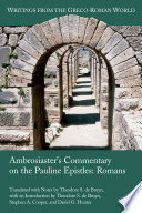 Ambrosiaster's Commentary on the Pauline Epistles Interpretation And Ancient Christianity The Ancient