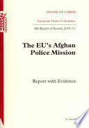 The EU s Afghan Police Mission