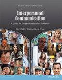 Interpersonal Communication  a Custom Edition