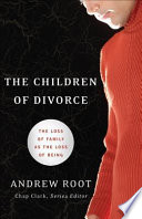 The Children of Divorce  Youth  Family  and Culture