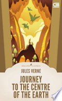 English Classics: Journey To The Center Of The Earth