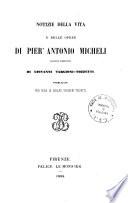 Notizie della vita e delle opere di Pier' Antonio Micheli, botanico fiorentino
