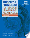 Anatomy   Physiology for Speech  Language  and Hearing