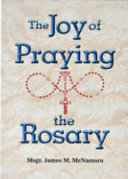 The Joy of Praying the Rosary