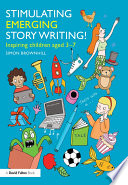 Stimulating Emerging Story Writing