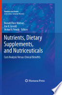 Nutrients  Dietary Supplements  and Nutriceuticals