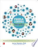 People Centric Security  Transforming Your Enterprise Security Culture