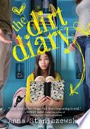 The Dirt Diary by Anna Staniszewski