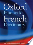 Grand Dictionnaire Hachette Oxford