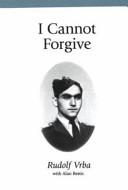 I Cannot Forgive Book PDF