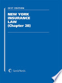 New York Insurance Law  Chapter 28   2017 Edition