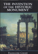 The Invention of the Historic Monument