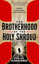 The Brotherhood of the Holy Shroud Age Old Secret Conspiracy Now The