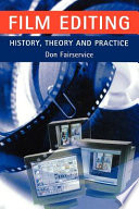 Film Editing History Theory And Practice