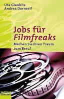 Jobs für Filmfreaks