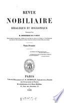 Revue nobilaire, heraldique et biographique Publiee par (Emile Charles Alexandre) Bonneserre de Saint-Denis