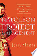 Napoleon On Project Management : leaders such as general george s. patton to...
