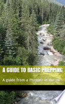 A Guide to basic Prepping