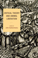 Critical Theory and Animal Liberation Book