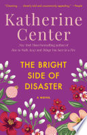 The Bright Side Of Disaster book