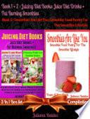 Best Juicing Diet Books  Juice Diet Drinks   Fat Burning Smoothies
