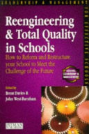 Reengineering and total quality in schools