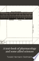 A Text book of pharmacology and some allied sciences