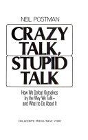 Crazy talk  stupid talk