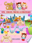 Candy Crush Soda Saga Tips  Cheats  Tricks    Strategies