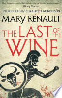 The Last Of The Wine : locked together in a quarter century of conflict:...