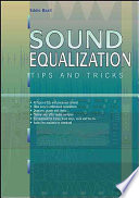 Sound Equalization Tips and Tricks